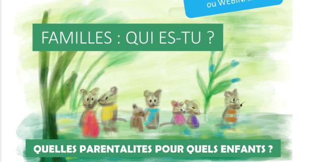 """Journée d'étude """"Familles : qui es tu? Quelles parentalités pour quels enfants?"""" Jeudi 24 Juin 2021"""